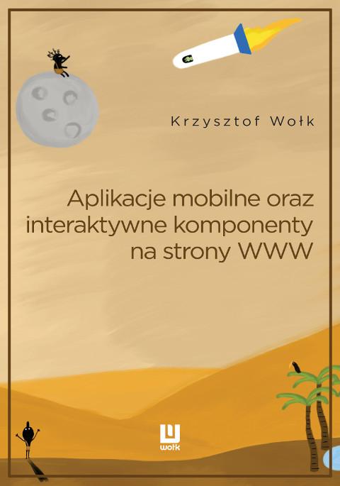 Aplikacje mobilne, oraz interaktywne komponenty www. Adobe Animate