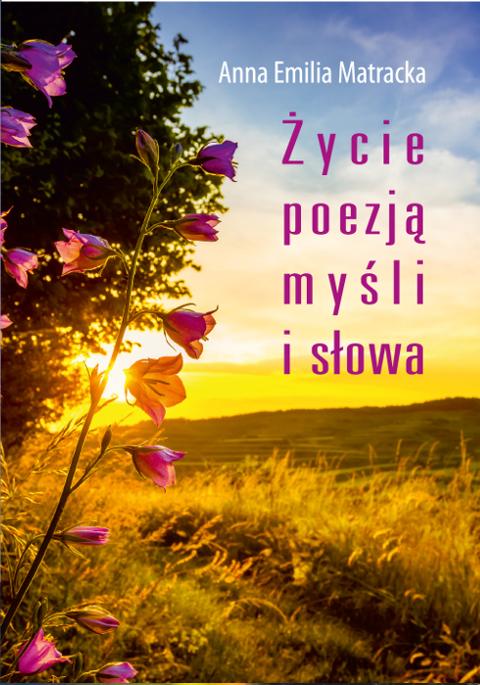 Życie poezją myśli i słowa