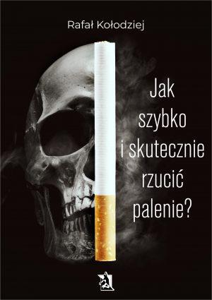Jak szybko i skutecznie rzucić palenie?