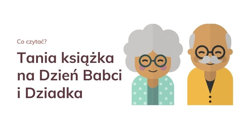 Tania książka na Dzień Babci i Dziadka