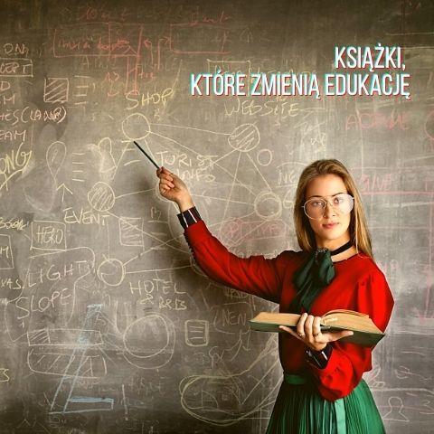 Książki, które zmienią edukację