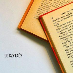 Co czytamy?