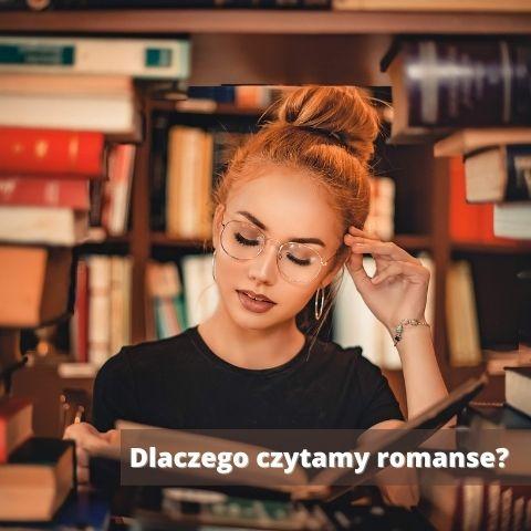 Dlaczego czytamy romanse?