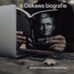 Ciekawe biografie